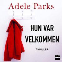Hun var velkommen - Adele Parks