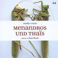 Menandros und Thaïs - Ondrej Cikán