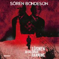 Lögnen är en annan sanning - Sören Bondeson