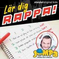 Del 6, Rader - Lär dig rappa