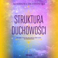 Struktura duchowości - Agnieszka Ornatowska