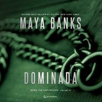 Dominada - Maya Banks