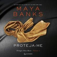 Proteja-me - Maya Banks