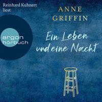 Ein Leben und eine Nacht - Anne Griffin