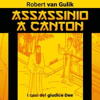 Assassinio a Canton - Robert van Gulik