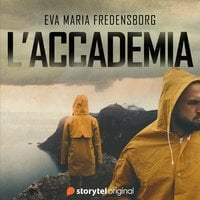 L'accademia - S1E01 - Eva Maria Fredensborg