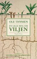 En lille bog om viljen - Ole Thyssen