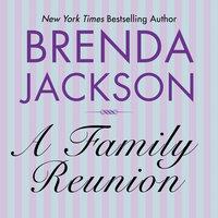 A Family Reunion - Brenda Jackson