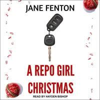 A Repo Girl Christmas - Jane Fenton
