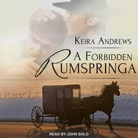 A Forbidden Rumspringa - Keira Andrews