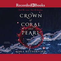 Crown of Coral and Pearl - Mara Rutherford