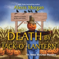 Death by Jack-o'-Lantern - Alexis Morgan