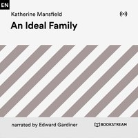 An Ideal Family - Katherine Mansfield