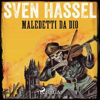 Maledetti da Dio - Sven Hassel