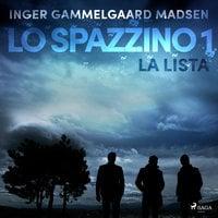 Lo spazzino 1: La lista - Inger Gammelgaard Madsen