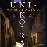 Unikoira - Marko Hautala