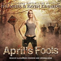 April's Fools - Ivy Asher, Raven Kennedy