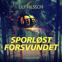 Sporløst forsvundet - Ulf Nilsson