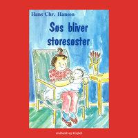 Søs bliver storesøster - Hans Christian Hansen