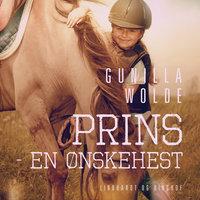 Prins - en ønskehest - Gunilla Wolde