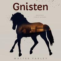 Gnisten - Walter Farley