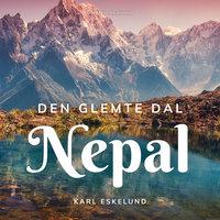Den glemte dal: Nepal - Karl Johannes Eskelund