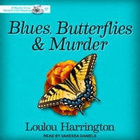 Blues, Butterflies & Murder - Loulou Harrington