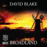 Broadland - David Blake