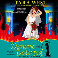 Demonic and Deserted - Tara West