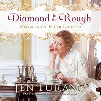 Diamond in the Rough - Jen Turano