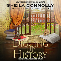 Digging Up History - Sheila Connolly