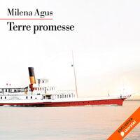 Terre promesse - Milena Agus