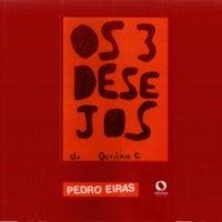 Os três desejos de Octávio C. - Pedro Eiras