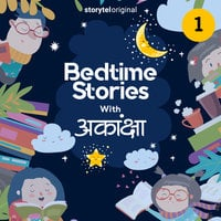 Bedtime Stories With Aakanksha S01E01 - Aakanksha Saxena