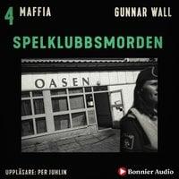 Spelklubbsmorden - Gunnar Wall
