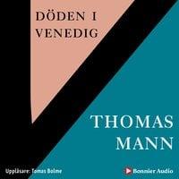 Döden i Venedig - Thomas Mann