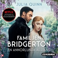 Familjen Bridgerton. En annorlunda allians - Julia Quinn