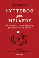 Hyttebog fra helvede - Are Kalvø