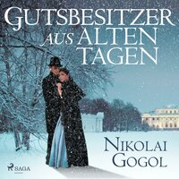 Gutsbesitzer aus alten Tagen - Nikolai Gogol