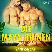 Die Maya-Ruinen - Vanessa Salt