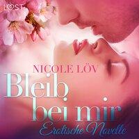 Bleib bei mir - Nicole Löv
