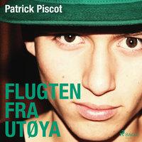 Flugten fra Utøya - Patrick Piscot