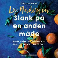 Slank på en anden måde - Lis Andersen