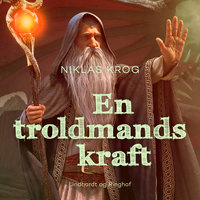 En troldmands kraft - Niklas Krog