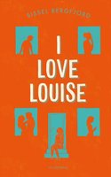 I love Louise - Sissel Bergfjord