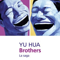 Brothers - Hua Yu