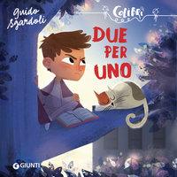 Due per uno - Guido Sgardoli