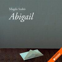 Abigail - Magda Szabó