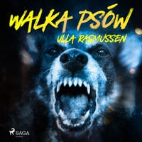 Walka psów - Ulla Rasmussen