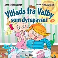 Villads fra Valby som dyrepasser - Anne Sofie Hammer